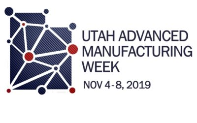 Utah Advanced Manufacturing Week 2019