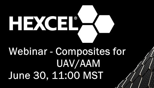 Hexcel Webinar – Composites for UAV/AAV