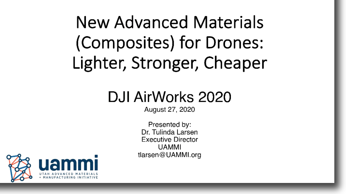 Advanced Materials for Drones – Presentation by Dr. Tulinda Larsen