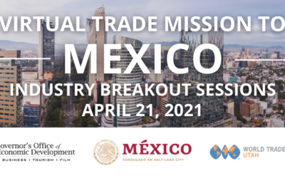 Virtual Trade Mission to Mexico Hosted by World Trade Center Utah
